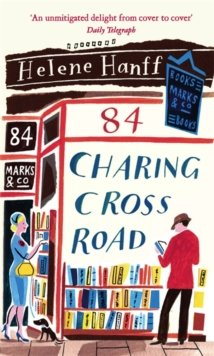 Hanff 84 Charing Cross Road