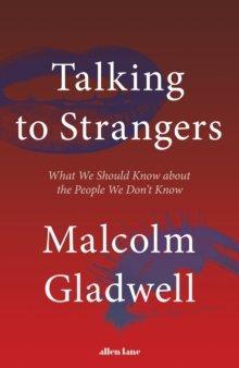 gladwell-talking-strangers