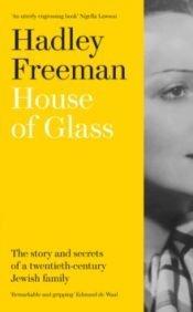 Freeman House Of Glass