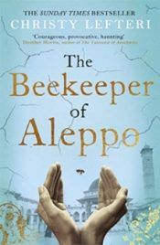Lefteri Beekeeper Of Aleppo