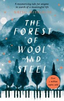 Miyashita Forest Of Wool And Steel