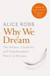 Robb Why We Dream