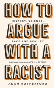 Rutherford How To Argue With A Racist