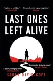 Davis-Goff Last Ones Left Alive