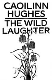 hughes wild laughter