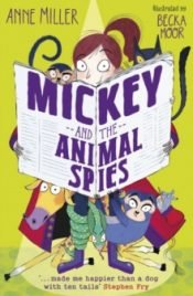 Miller Mickey And The Animal Spies