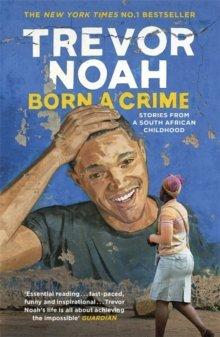 Noah Born A Crime