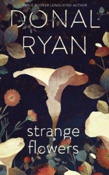 Ryan Strange Flowers