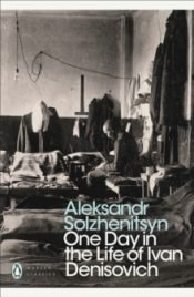 Solzhenitsyn One Day in the Life of Ivan Denisovich
