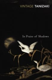 Tanizaki In Praise of Shadows