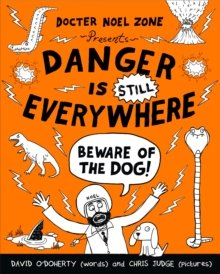 ODoherty Danger is Still Everywhere Beware of the Dog