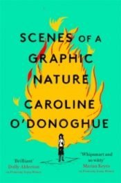 ODonoghue Scenes of a Graphic Nature