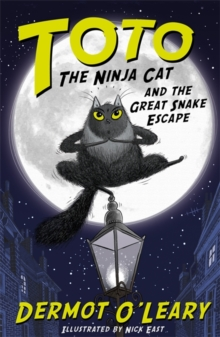 OLeary Toto the Ninja Cat and the Great Snake Escape