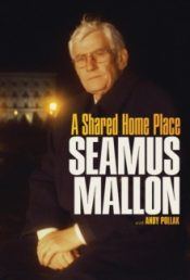 Seamus Mallon A Shared Home Place