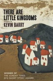 barry There are Little Kingdoms