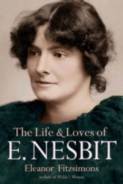 fitzsimons Life and Loves of E Nesbit