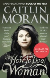 moran How To Be a Woman