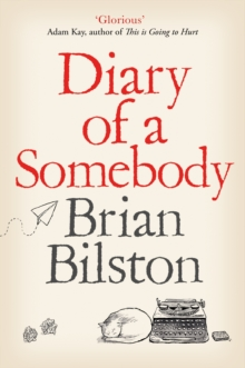 bilston Diary of a Somebody