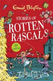 blyton Stories of Rotten Rascals