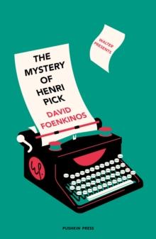 foenkinos Mystery of Henri Pick