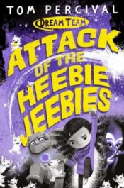 percival Attack of the Heebie Jeebies