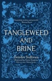 sullivan Tangleweed and Brine