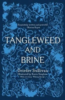 sullivan Tangleweed and Brine