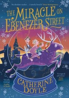 The Miracle on Ebenezer Street by Catherine Doyle (Large Paperback) – Gutter Bookshop