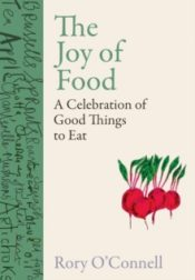The Joy of Food Rory O'Connell