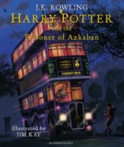 rowling Harry Potter and the Prisoner of Azkaban Illustrated Edition