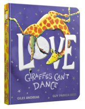 andreae love giraffes cant dance
