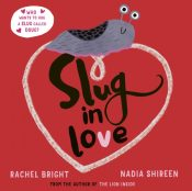 bright slug in love
