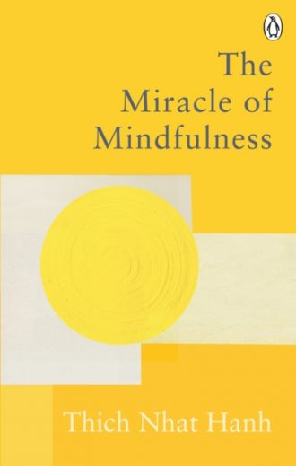 hanh miracle of mindfulness
