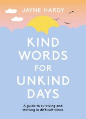 hardy kind words for unkind days