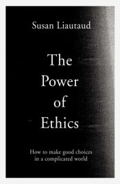 liautaud power of ethics