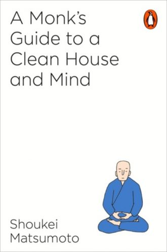 matsumoto monks guide to a clean house