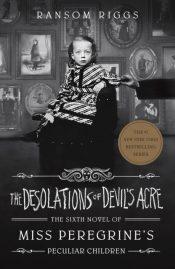 riggs desolations of devils acre