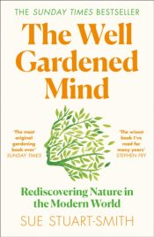 stuart smith well gardened mind