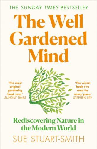 stuart smith well gardened mind
