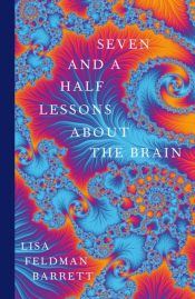 barrett seven and a half lessons about the brain