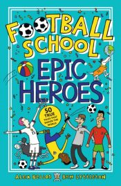 bellos football school epic heroes