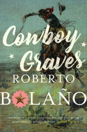 bolano cowboy graves