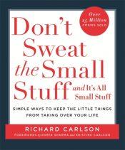 carlson don't sweat the small stuff