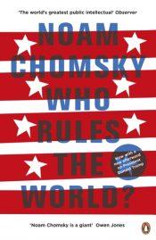 chomsky who rules the world
