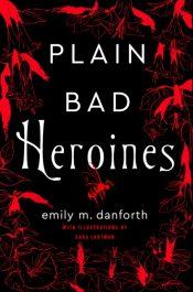 danforth plain bad heroines
