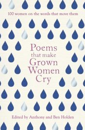 holden poems that make grown women cry