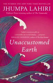 lahiri unaccustomed earth