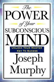 murphy power of subconscious mind