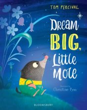 percival dream big little mole