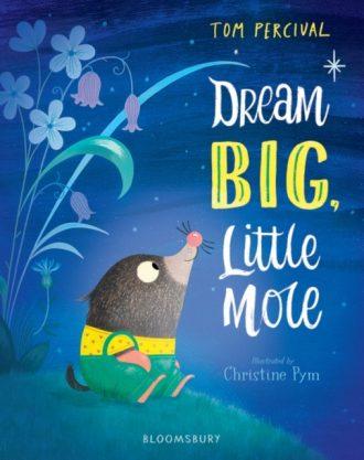 percival dream big little mole